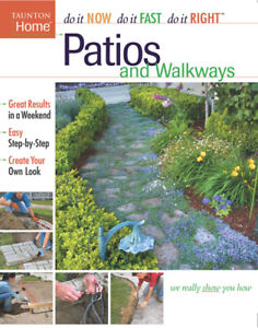 Taunton Home Patios and Walkways Paperback Book