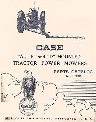 Case A B D Mower Parts Manual C Cc Ci D Dc Do R Rc S Sc So V Vac Vao Tractor