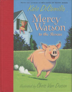 Mercy Watson to the Rescue by Kate Dicamillo Children's Book