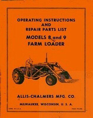 Allis Chalmers 8 9 Farm Loader Ca Wd Operators Manual