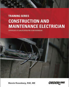 CONSTRUCTION AND MAINTENANCE ELECTRICIAN TRAINING SERIES