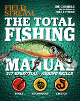 The Total Fishing Manual by: Field and stream