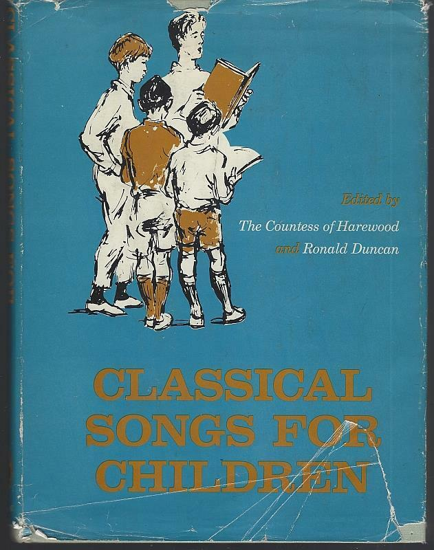 Classical Songs for Children by Countess of Harewood 1964 Illustrated Song Book