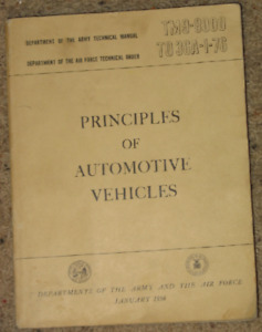 Principles of Automotive Vehicles - 1956 - Army Technical manual
