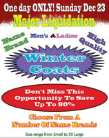 ONE DAY ONLY SUNDAY Dec 23 LIQUIDATION OF WINTER COATS