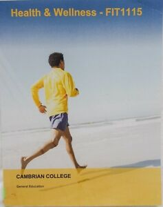 Health & Wellness - FIT1115: Cambrian College (like BRAND NEW)