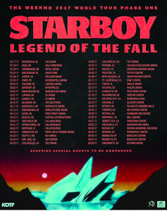 THE WEEKND STARBOY TOUR *** TIX BELOW FACE VALUE!!!
