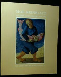 MOE REINBLATT: L'artiste et son oeuvre, 1939-1979 / The Artist