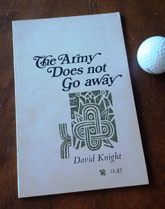 The Army Does not Go away, David Knight, 1969 Kitchener / Waterloo Kitchener Area image 1