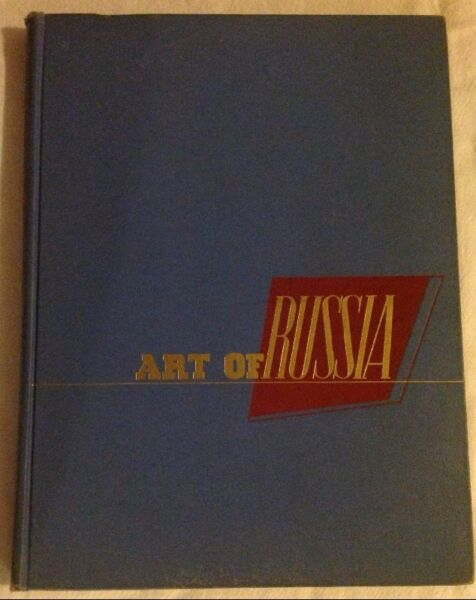Art of Russia by Helen Rubissow