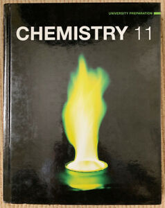 """CHEMISTRY  11""  High School Textbook"