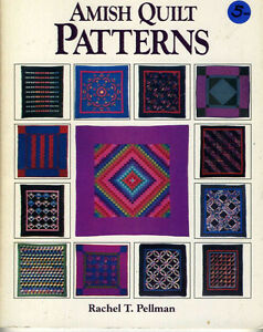 AMISH QUILT PATTERNS BY RACHEL T. PELLMAN