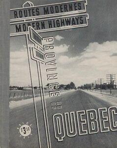 1938, ROUTES MODERNES DU QUÉBEC, 112 PAGES/205 PHOTOS, TRÈS RARE