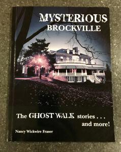 Mysterious Brockville  by Nancy Wickwire Fraser Signed copy