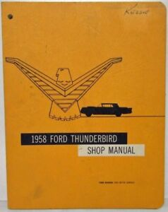 Thunderbird Shop Manual, plus a FORD Chassis Parts & Acc Catalog