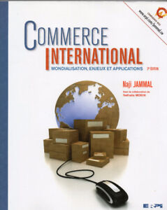 Commerce international : Mondialisation, enjeux et applications