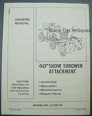 Orig 1984 40 Snow Thrower Attachment Owner Manualparts List Mod No. Lc 030 Ar