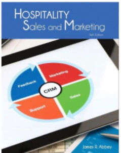 Hospitality Sales and Marketing, By James R. Abbey