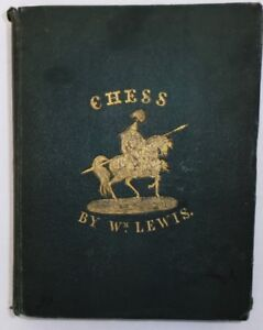 CHESS FOR BEGINNERS, William Lewis, 1835 [183 Year Old Book]