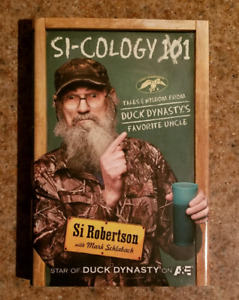 Si Cology: Tales and Wisdom From Duck Dynasty's Favourite Uncle