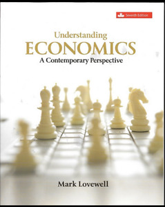Understanding Economics - A Contemporary Perspective - 7th Ed