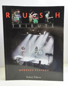 RUSH TRIBUTE: Mereley Players by Robert Telleria Softcover 2002