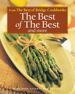 The Best of The Best and More Cook Book