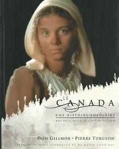Le Canada / Une histoire populaire