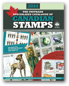 2014 Unitrade Specialized Catalogue Catalog of Canadian Stamps