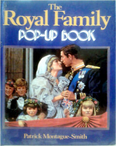 Royal Family Pop Up Book by Patrick Montague -Smith