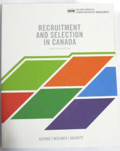Recruitment and Selection in Canada (7th ED.)