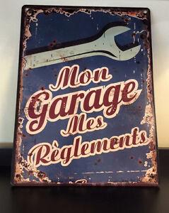 Panneaux rétro...Mon garage mes règlements