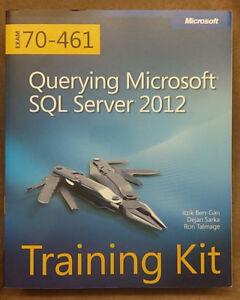 Querying Microsoft SQL Server 2012 EXAM 70-461 NEW$55.00