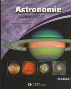Astronomie: premier contact 3e Édition