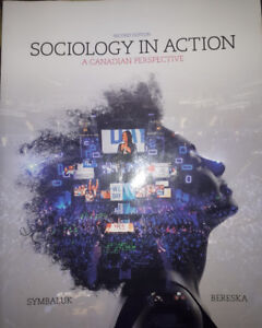 Sociology in Action: A Canadian Perspective- SECOND EDITION
