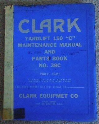 1966 Clark Equipment Yardlift 150-c Maintenance Manual Parts Book Forklift