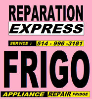 REPARATION REFRIGERATEUR 514-996-3181 FREEZER FRIDGE REPAIR