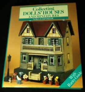 Nora EARNSHAW: COLLECTING DOLLS' HOUSES AND MINIATURES