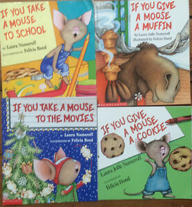 IF YOU GIVE A MOUSE A... books $4 each or all 4 for $15