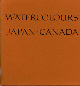WATERCOLOURS JAPAN CANADA CANADIAN SOCIETY OF PAINTERS IN WC