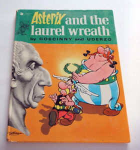 """Asterix and the Laurel Wreath""  1974 Goscinny and Uderzo book"