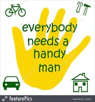 Everybody needs a Handyman Coming available in  Estevan-Weyburn