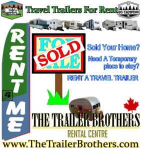 Closing your Home? Travel Trailers For Rent