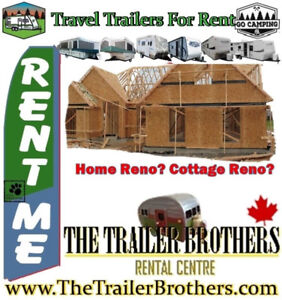 Fall Renovations? Travel Trailer For Rent