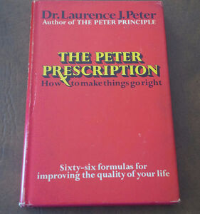 The Peter Prescription. How To Make Things Go Right, 1972 Kitchener / Waterloo Kitchener Area image 1