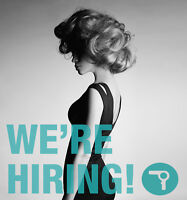 We're looking for two stylists! Salary + Commision + Bonus + Edu