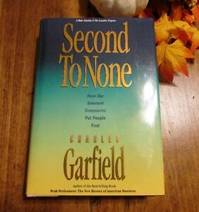 """Second to None"" by Charles Garfield - Essential Management Book Kitchener / Waterloo Kitchener Area image 1"