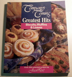 Biscuits, Muffins and Loaves; A Company's Coming Cookbook