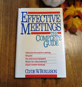 Effective Meetings: The Complete Guide - Hardcover Book Kitchener / Waterloo Kitchener Area image 1