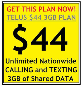 Get the $44 U/L Nationwide Voice/Text and 3GB Data Telus Plan!